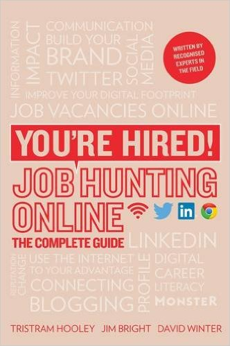 Youre hired job hunting online the complete guide adventures in cover malvernweather Gallery