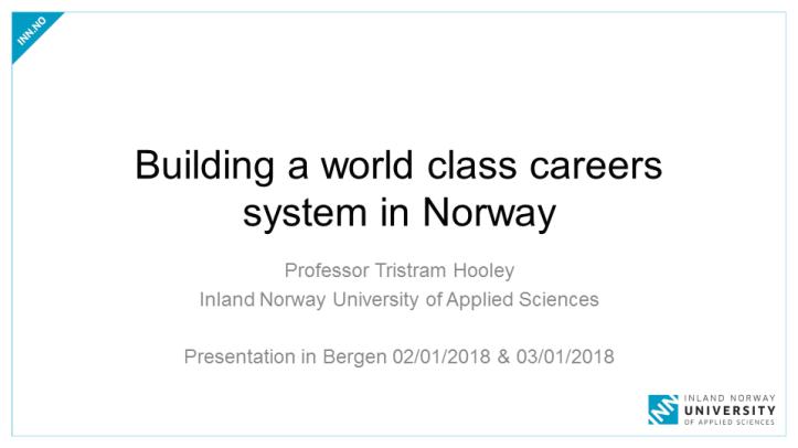 World class career guidance - Bergen
